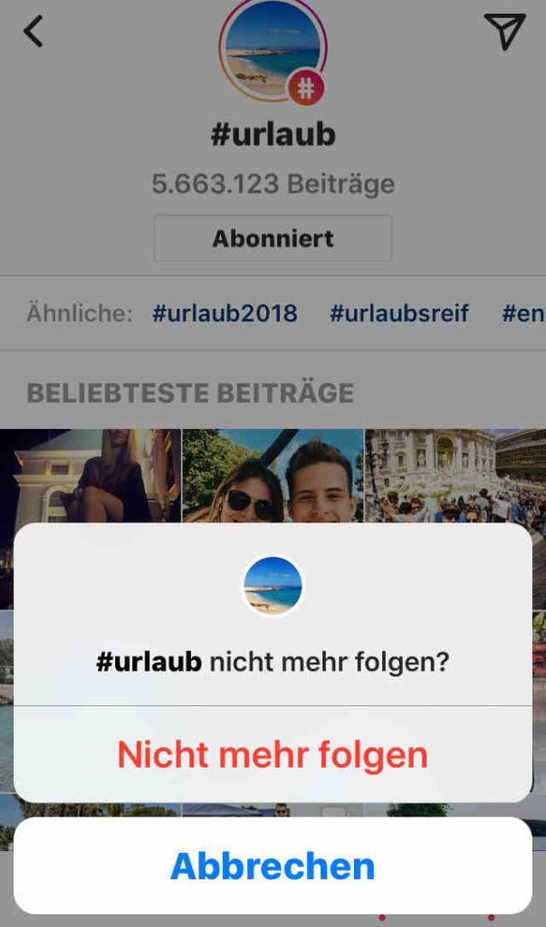 Instagram Hashtags Nicht mehr Folgen